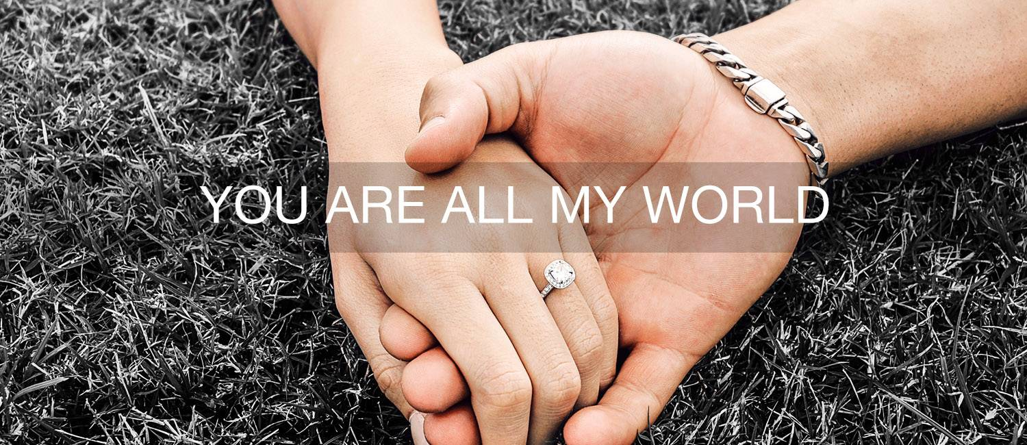 You are all my world